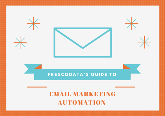 Tips To EMAIL MARKETING AUTOMATION