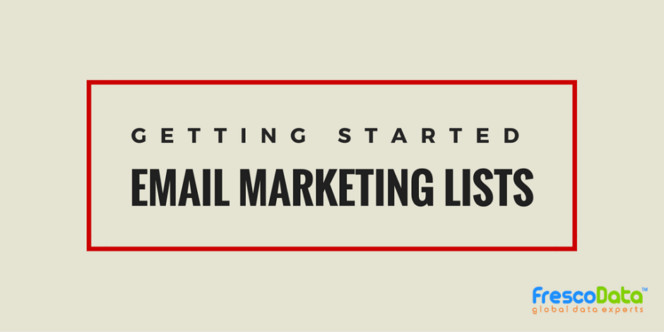 Getting Started With Email Marketing Lists