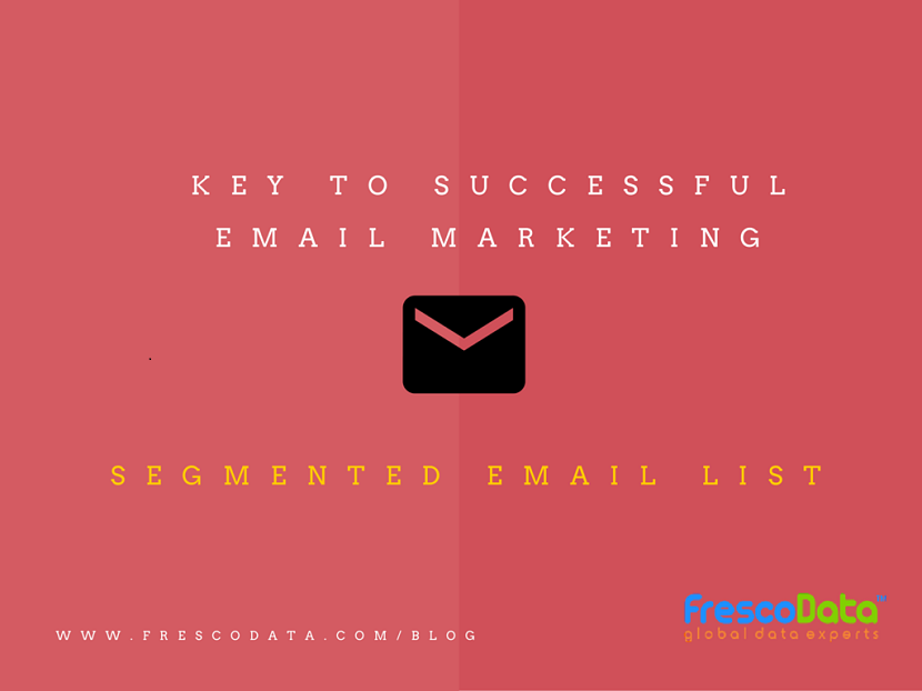 Segmented Email List Is Key To Success