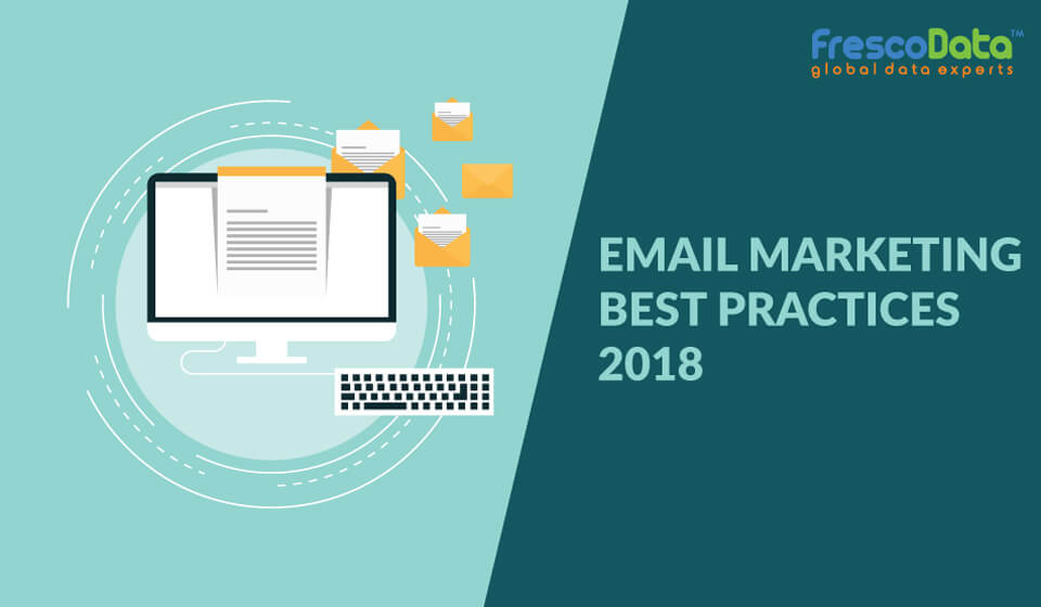 Email Marketing Best Practices 2018