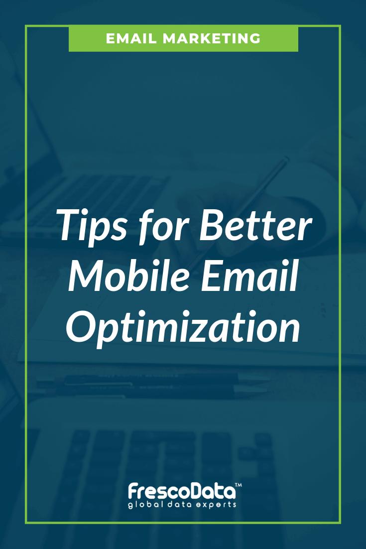 Better Mobile Email Optimization