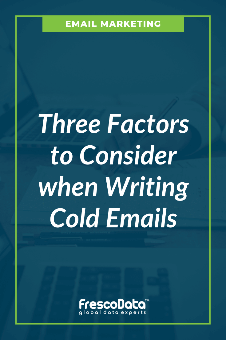 Factors To Consider For Cold Emails