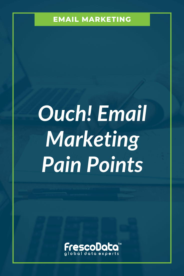 Email Marketing Pain Points