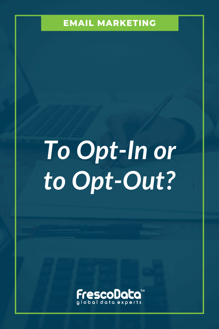 Opt-In Or Opt-Out Emails