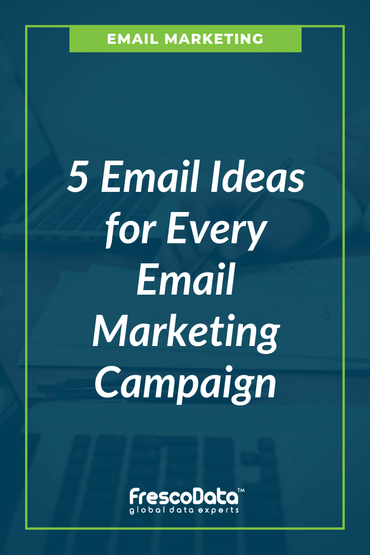 Ideas for Email Marketing Campaign