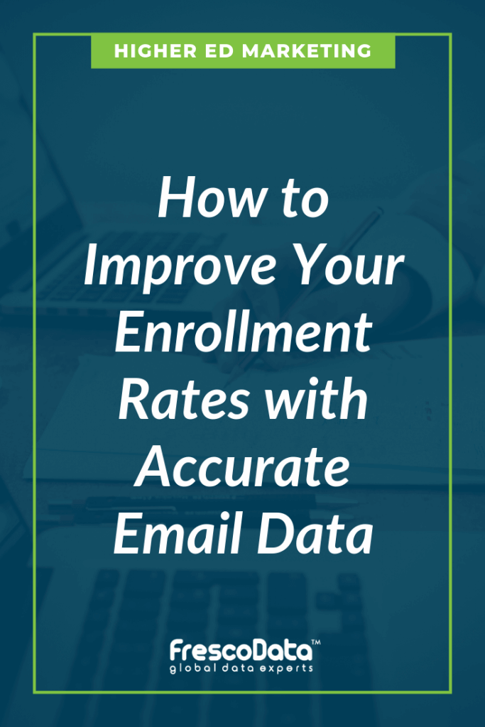 Valid Email Lists for Enrollment Marketing