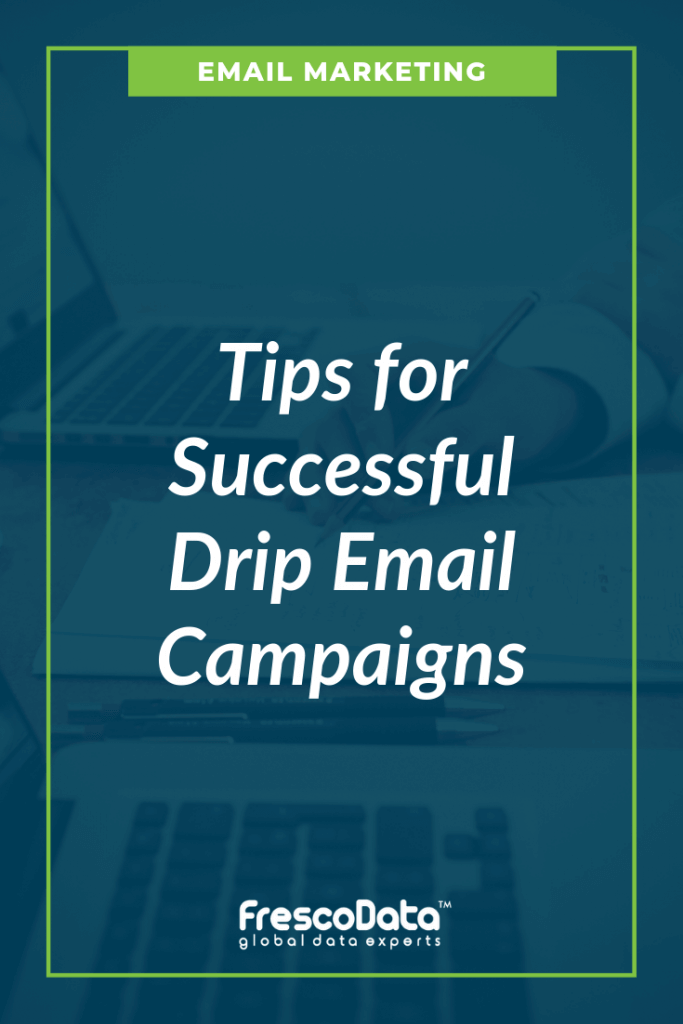 Successful Drip Email Campaigns