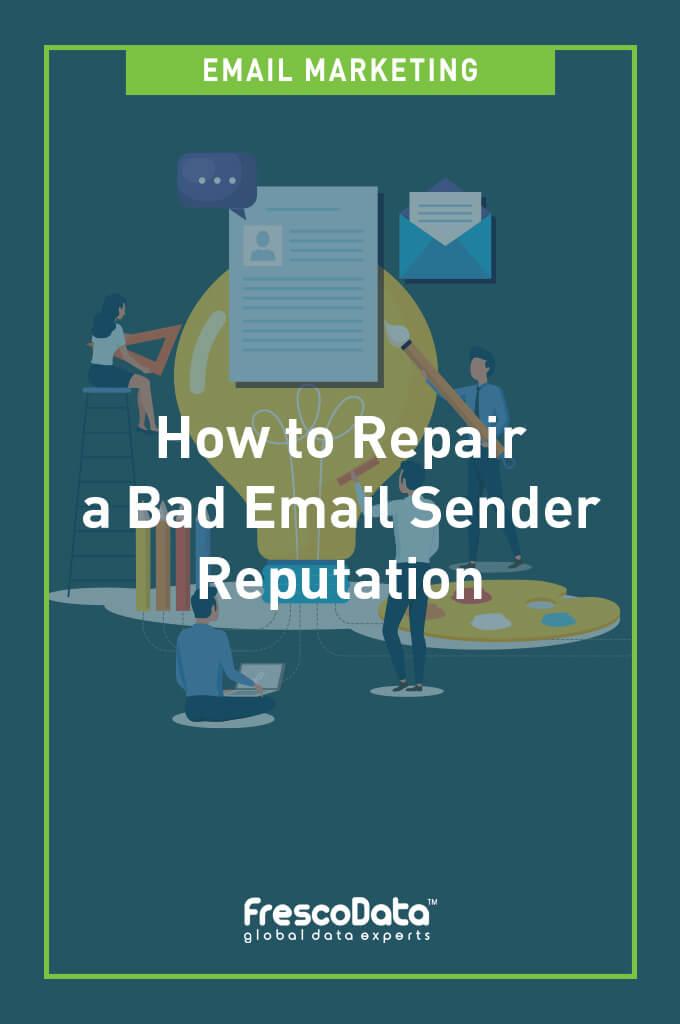 Repair A Bad Email Sender Reputation