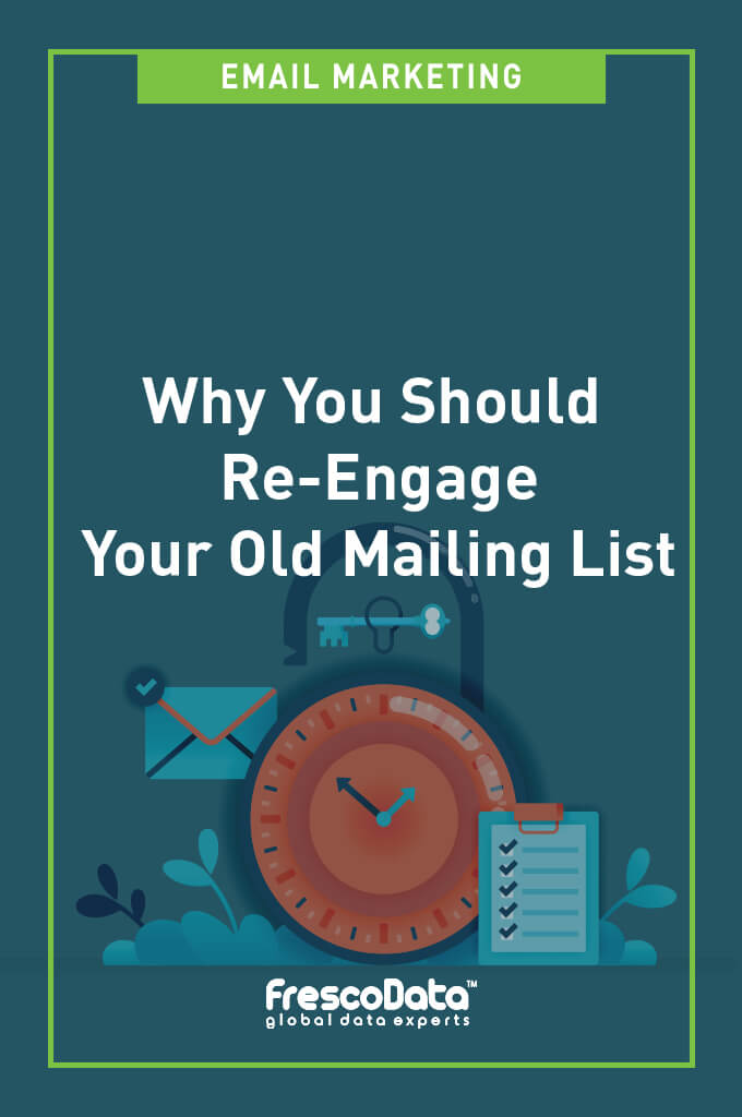 Re-engage Your Old Mailing List